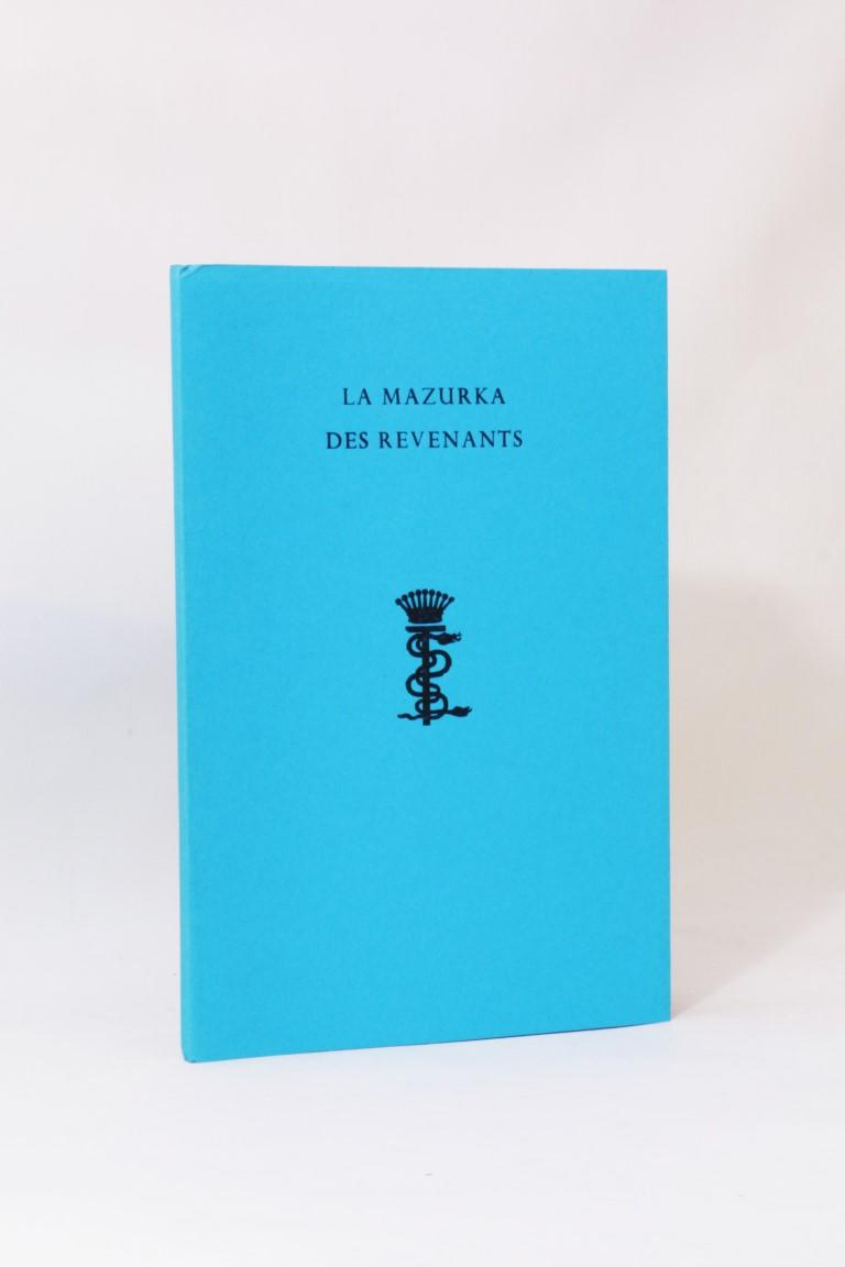 Stanislaus Eric Stenbock - La Mazurka Des Revenants - Durtro Press, 2002, Limited Edition.