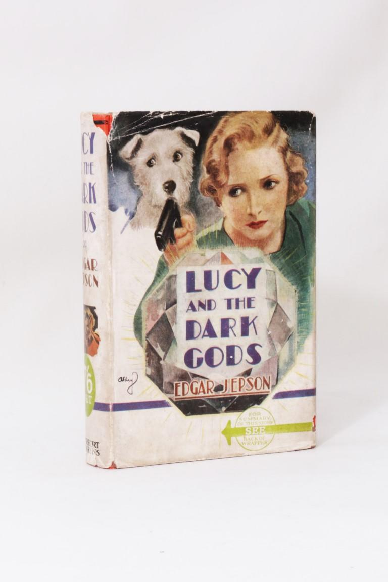 Edgar Jepson - Lucy and the Dark Gods - Herbert Jenkins, 1936, First Edition.