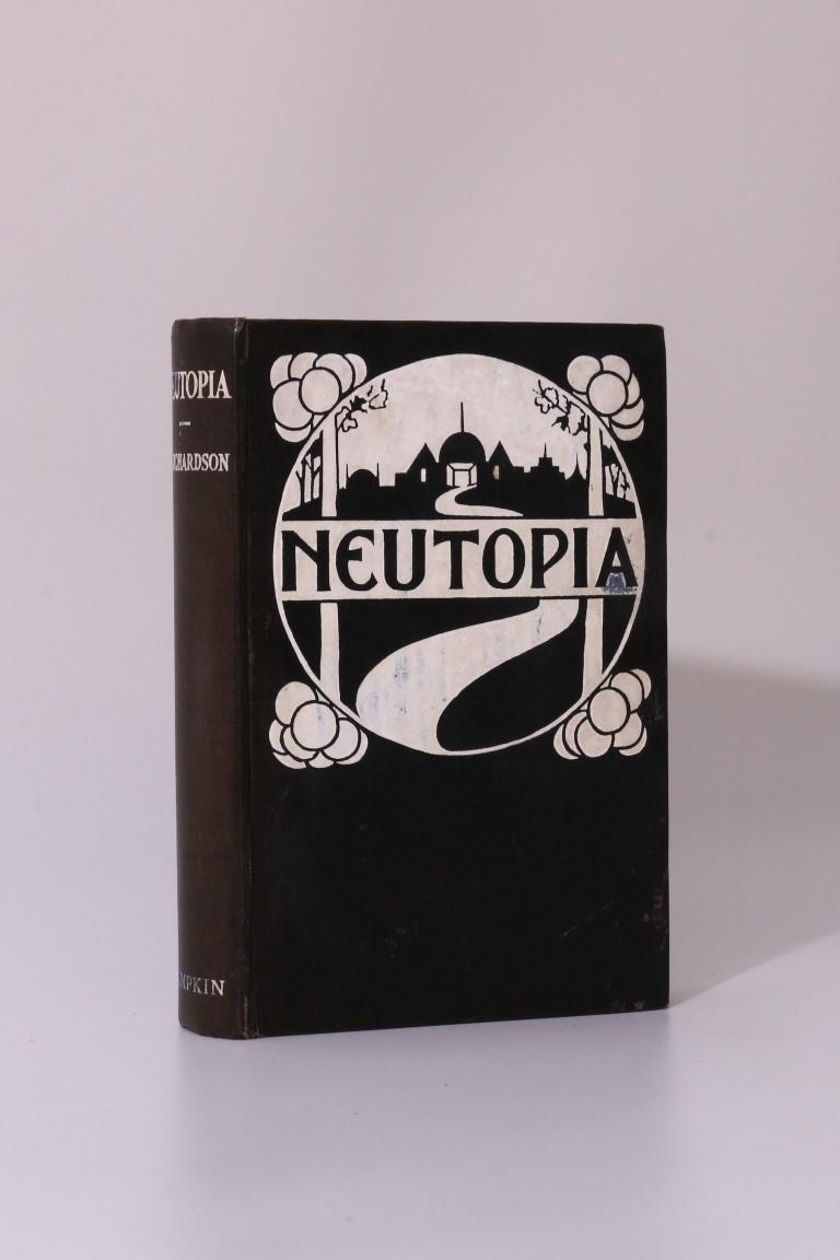 E[mmeline] Richardson - Neutopia - Simpkin, Marshall, Hamilton, Kent & Co., 1925, First Edition.