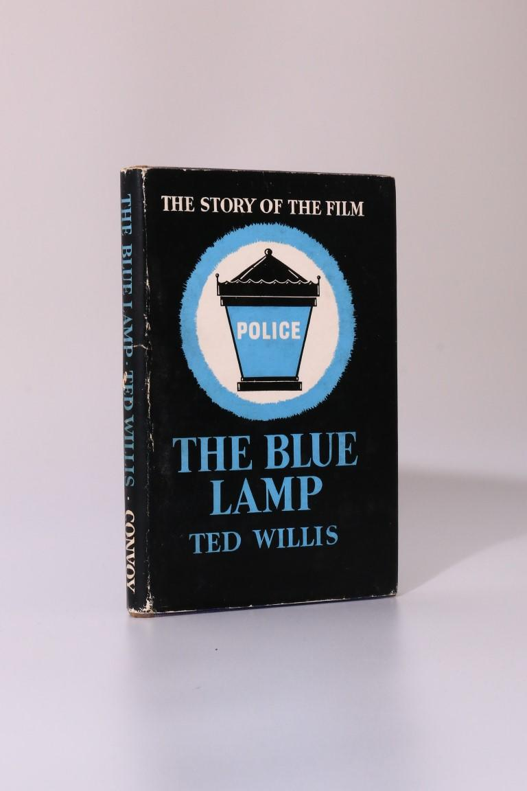 Ted Willis - The Blue Lamp - Convoy Publications, 1950, First Edition.