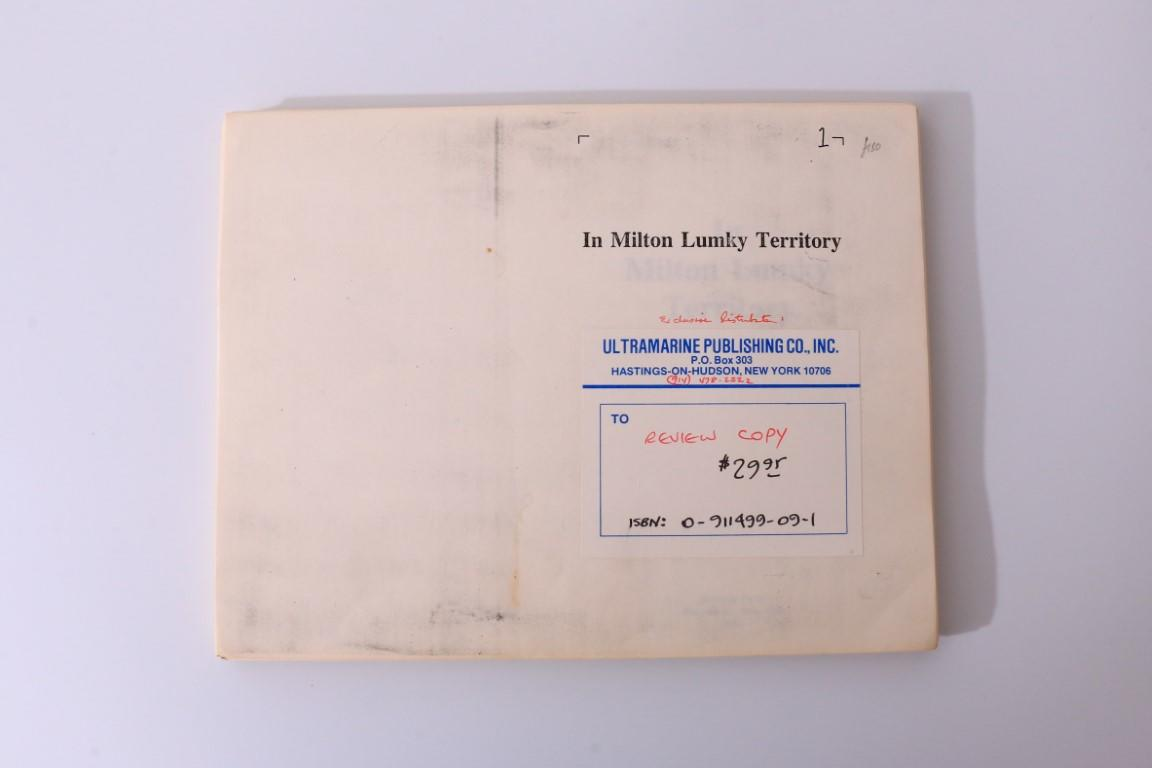 Philip K. Dick - In Milton Lumky Territory - Dragon Press, 1985, Proof.