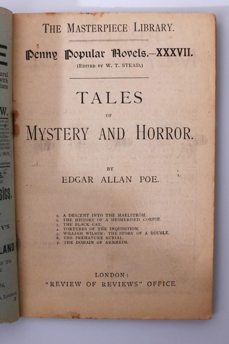 Edgar Allan Poe - Tales of Mystery and Horror: Penny Popular Novels - Review of Reviews, n.d. [1896], First Thus.