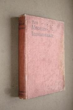 The Modern Ironmonger reference book of 1905