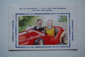 "Comic Motoring Postcard from the 1930's ""I Tell You I Was Grabbing for the Hand Brake!"""