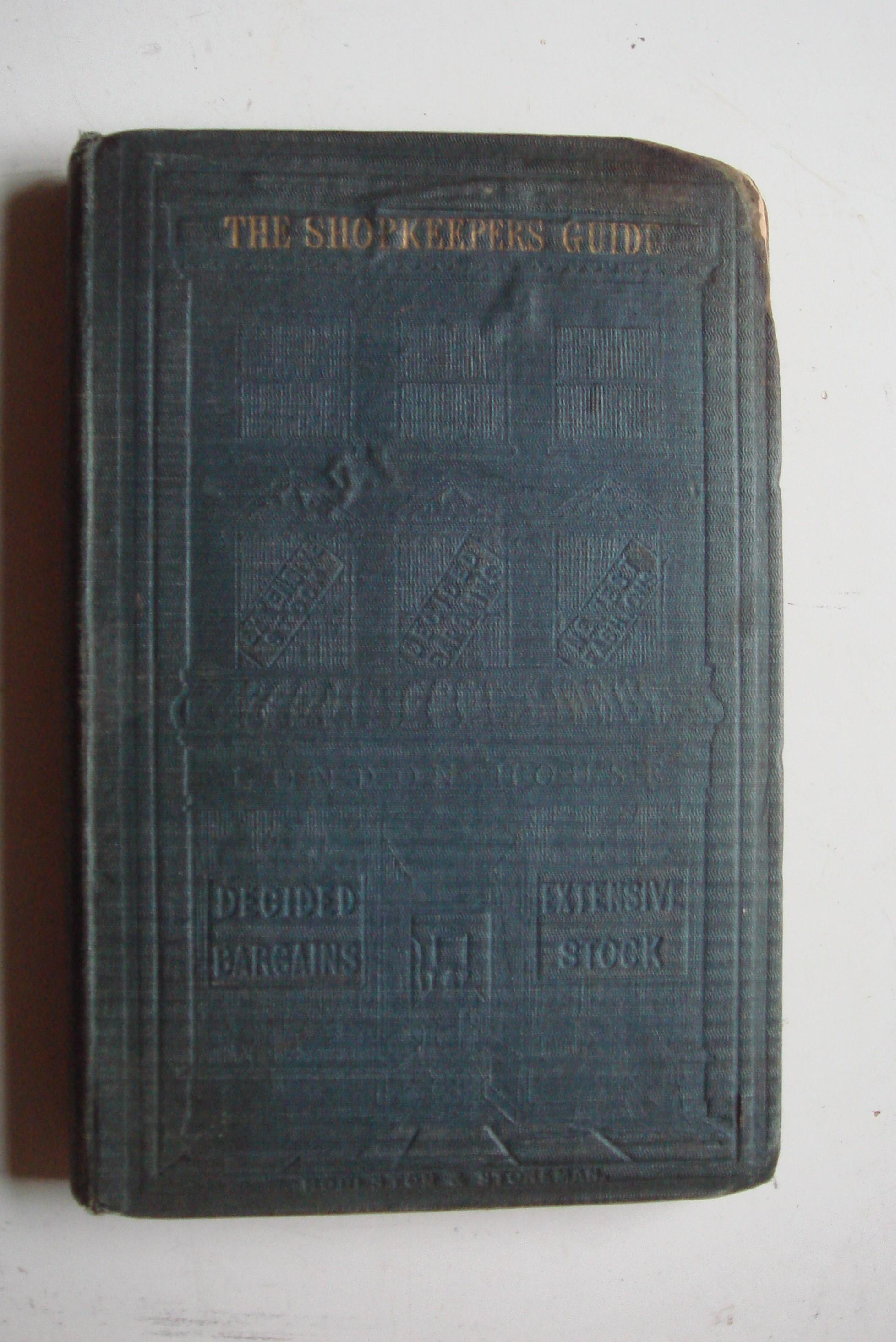The Shopkeepers Guide. Original Hard Cover Copy Published 1853.