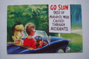 """Go Slow 90% of Motorists Were Caused Through Accidents"" Bamforth Comic Series No.2259"