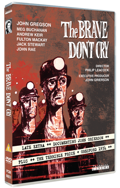 The Brave Don't Cry: Starring Raymond Huntley, John Gregson and Fulton Mackay