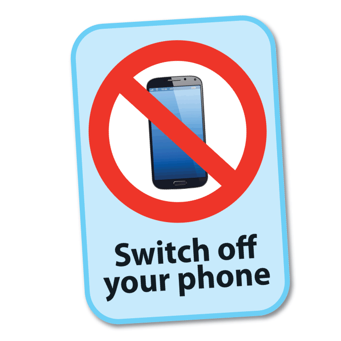 Site Sign Switch Off Phone