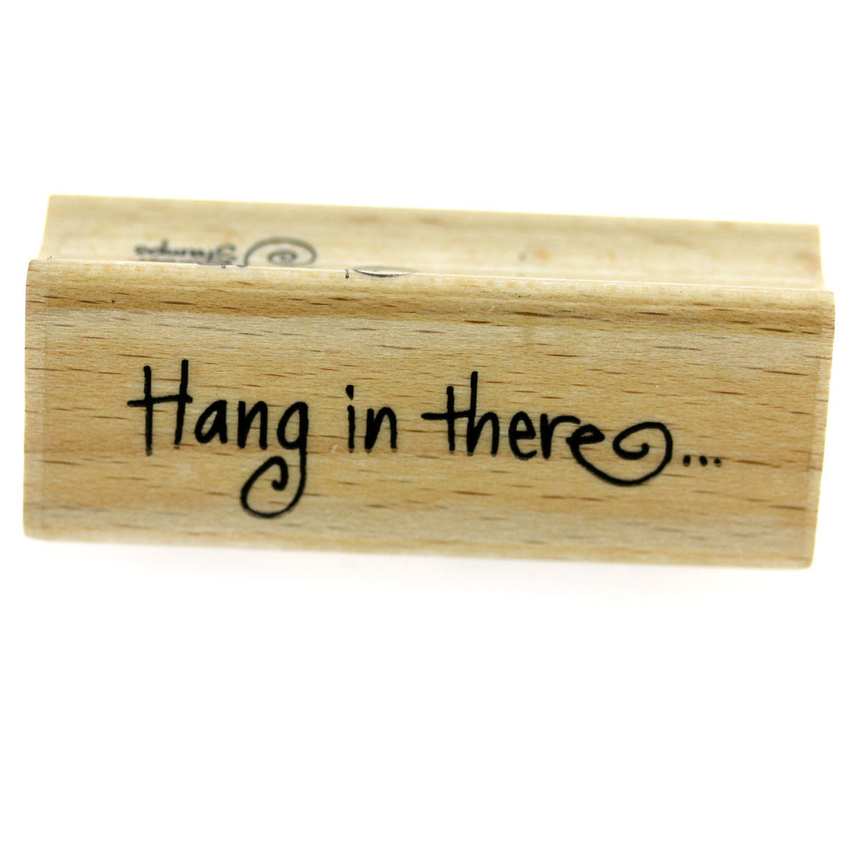 Hang In There Rubber Stamp