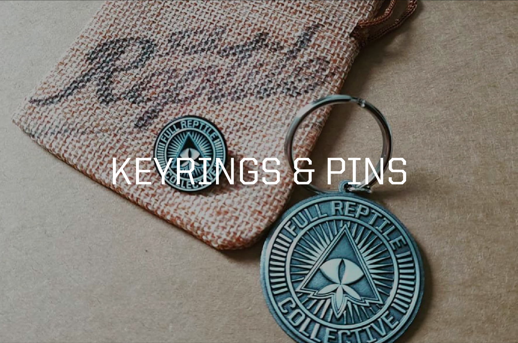 KEYRINGS & PINS