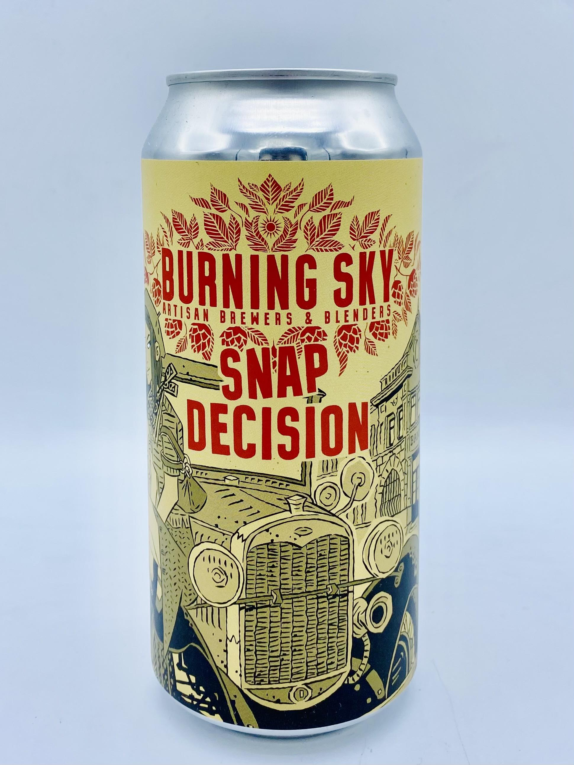 Burning Sky - Snap Decision 6%