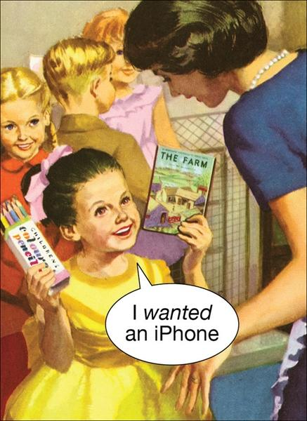 I wanted an iPhone