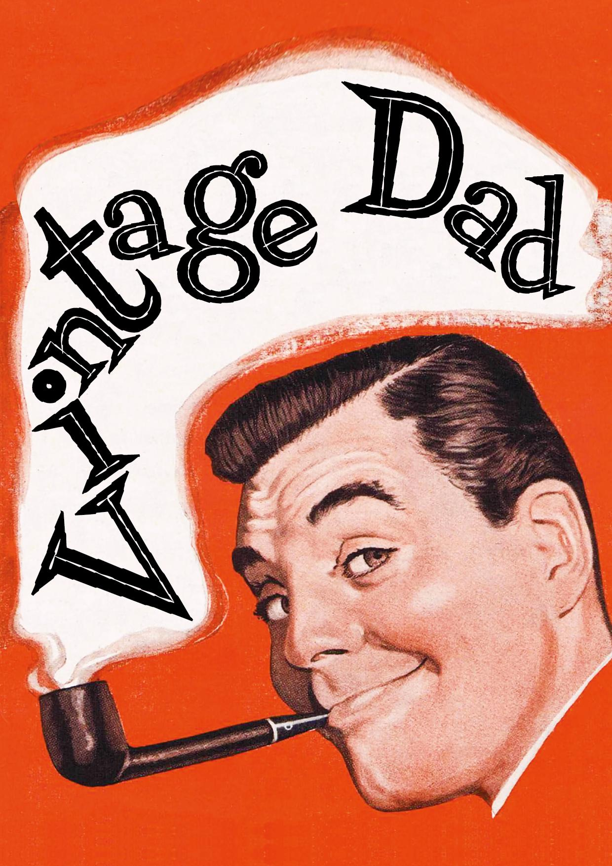 Fathers Day Card - Vintage Dad