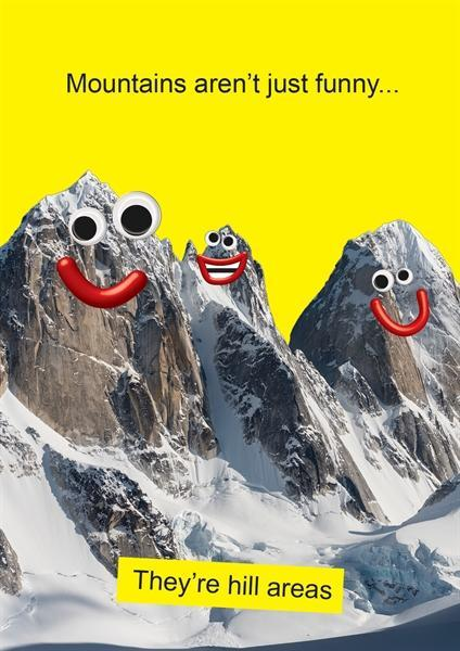 Mountains Aren't Just Funny Card
