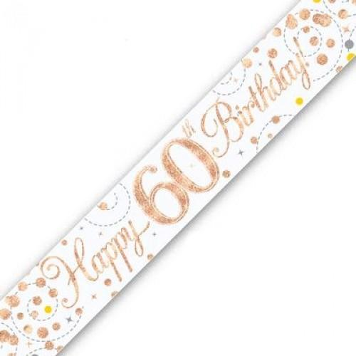 Sparkling Fizz Age 60 White & Rose Gold Holographic Banner