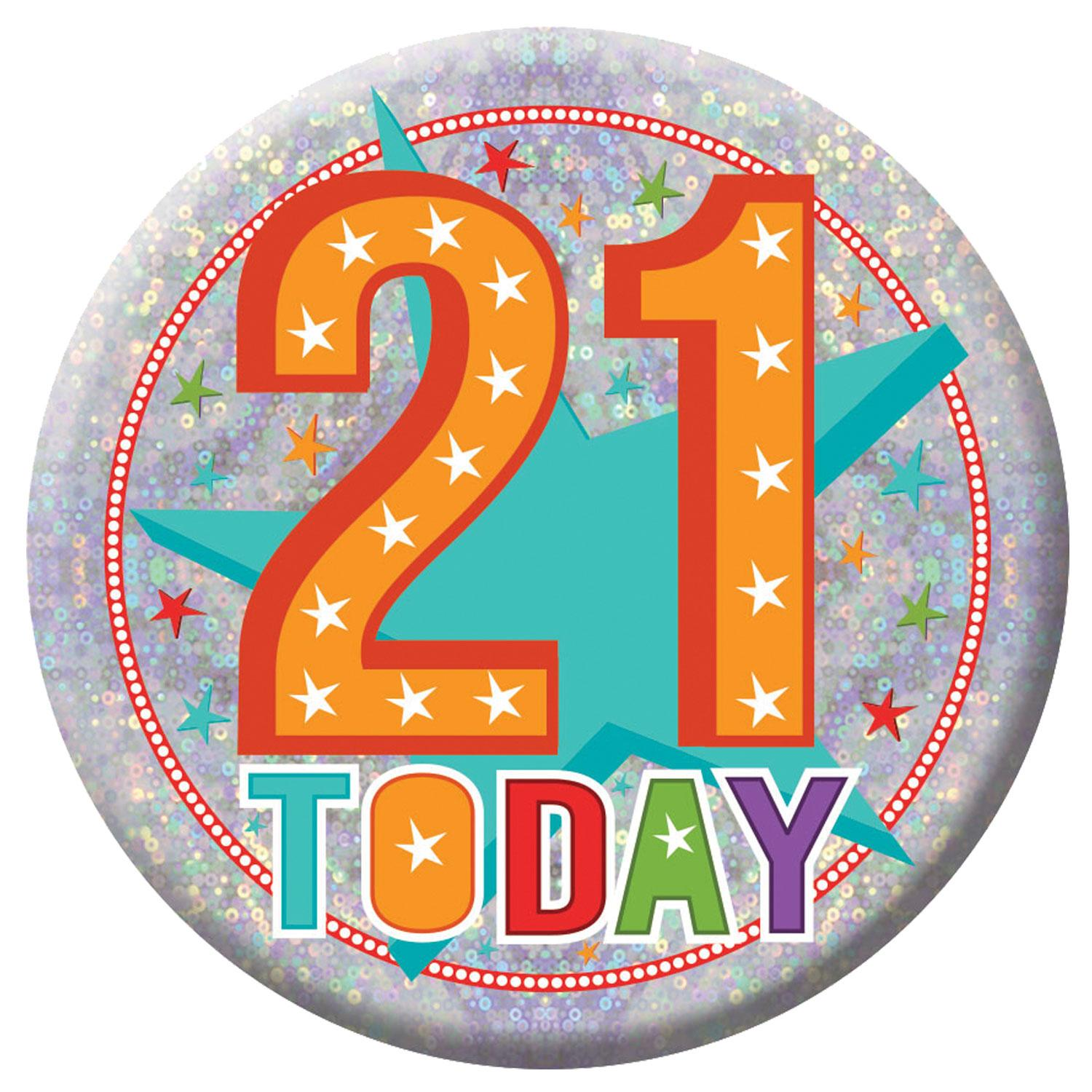 Holographic Badge 21st Birthday