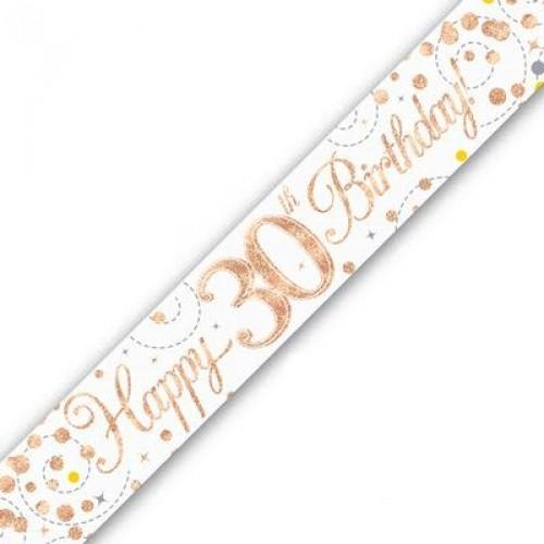 Sparkling Fizz Age 30 White & Rose Gold Holographic Banner