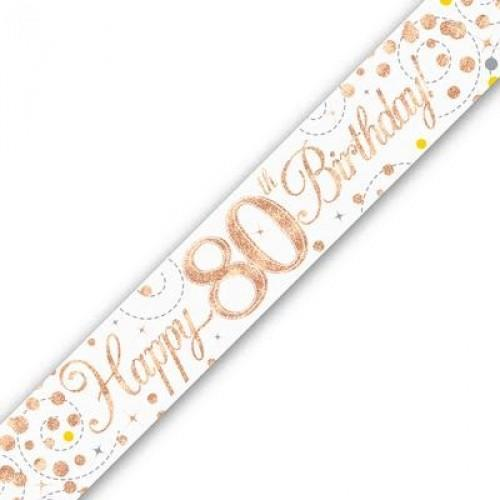Sparkling Fizz Age 80 White & Rose Gold Holographic Banner