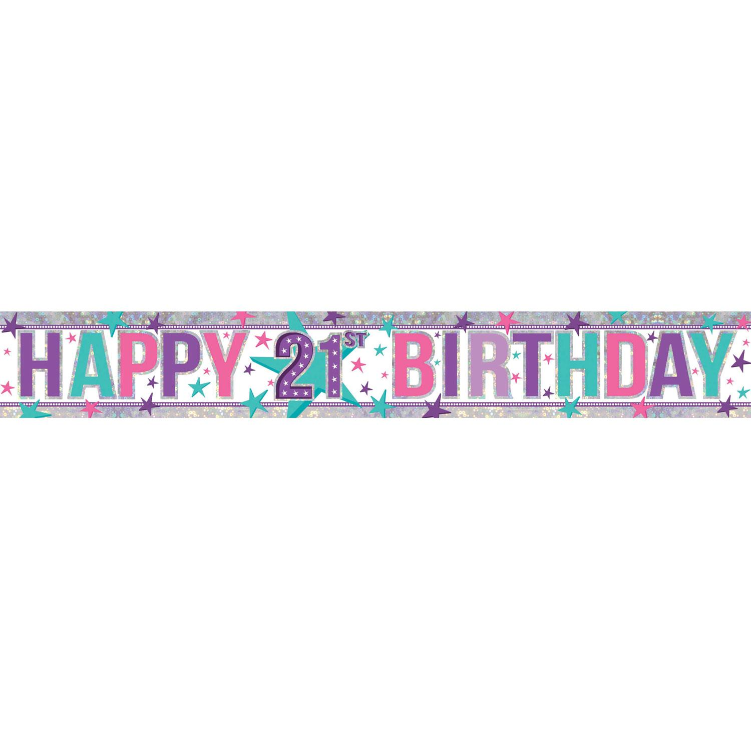 Holographic Banner 21st Birthday Pink