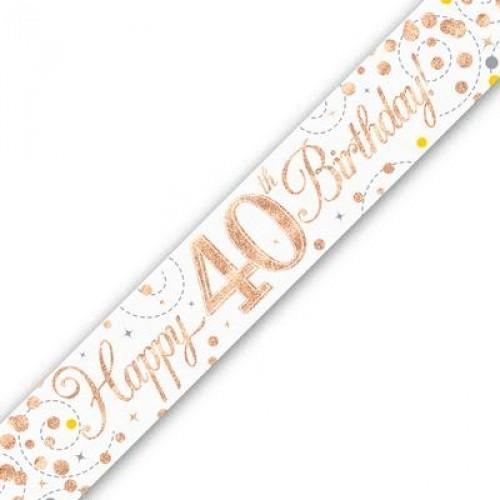 Sparkling Fizz Age 40 White & Rose Gold Holographic Banner