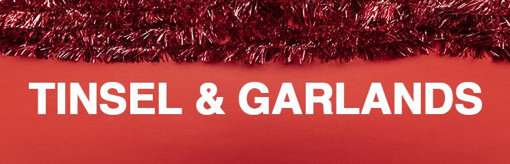 Tinsel and Garlands