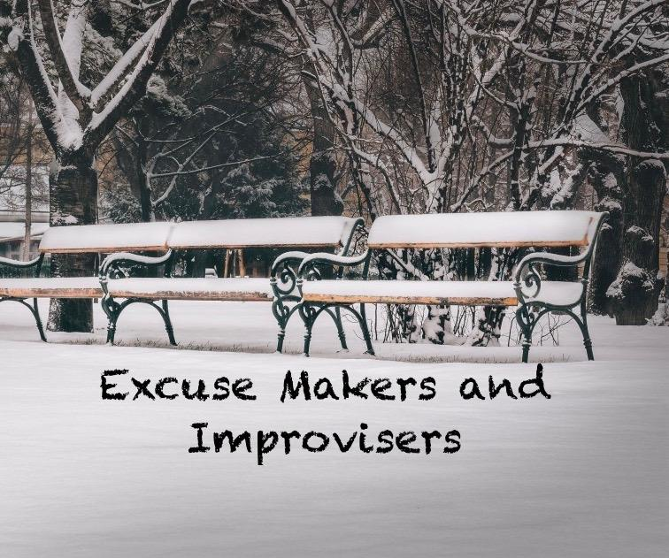 Excuse Makers and Improvisers