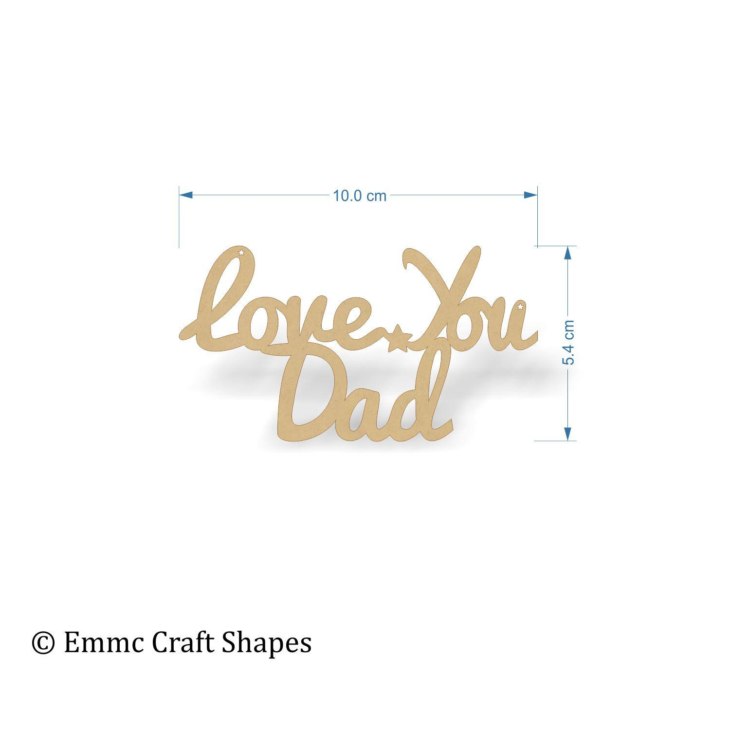 Love You Dad Text - 10 cm