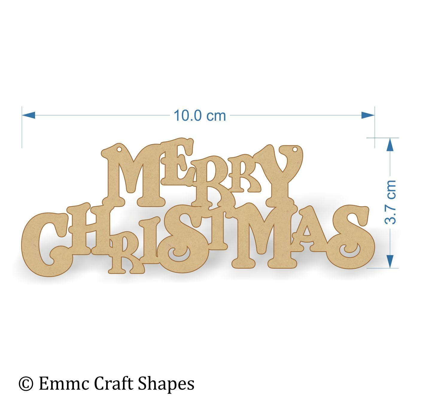 "3mm thick mdf ""merry Christmas"" text. 10 cm wide"