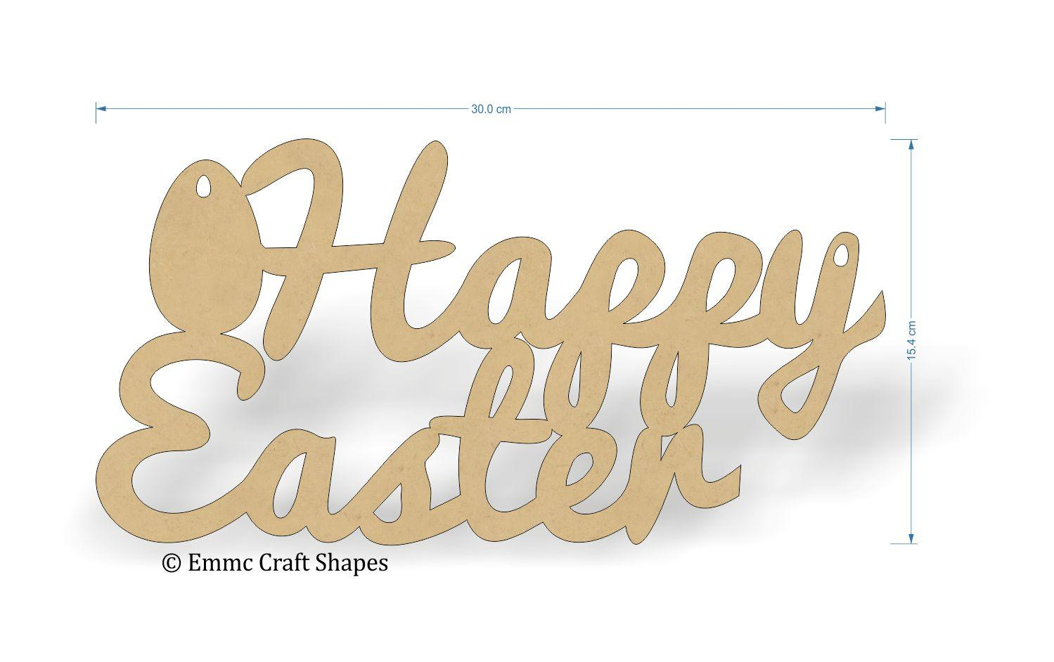Happy Easter script text - 30cm wide cut from 3mm thick MDF