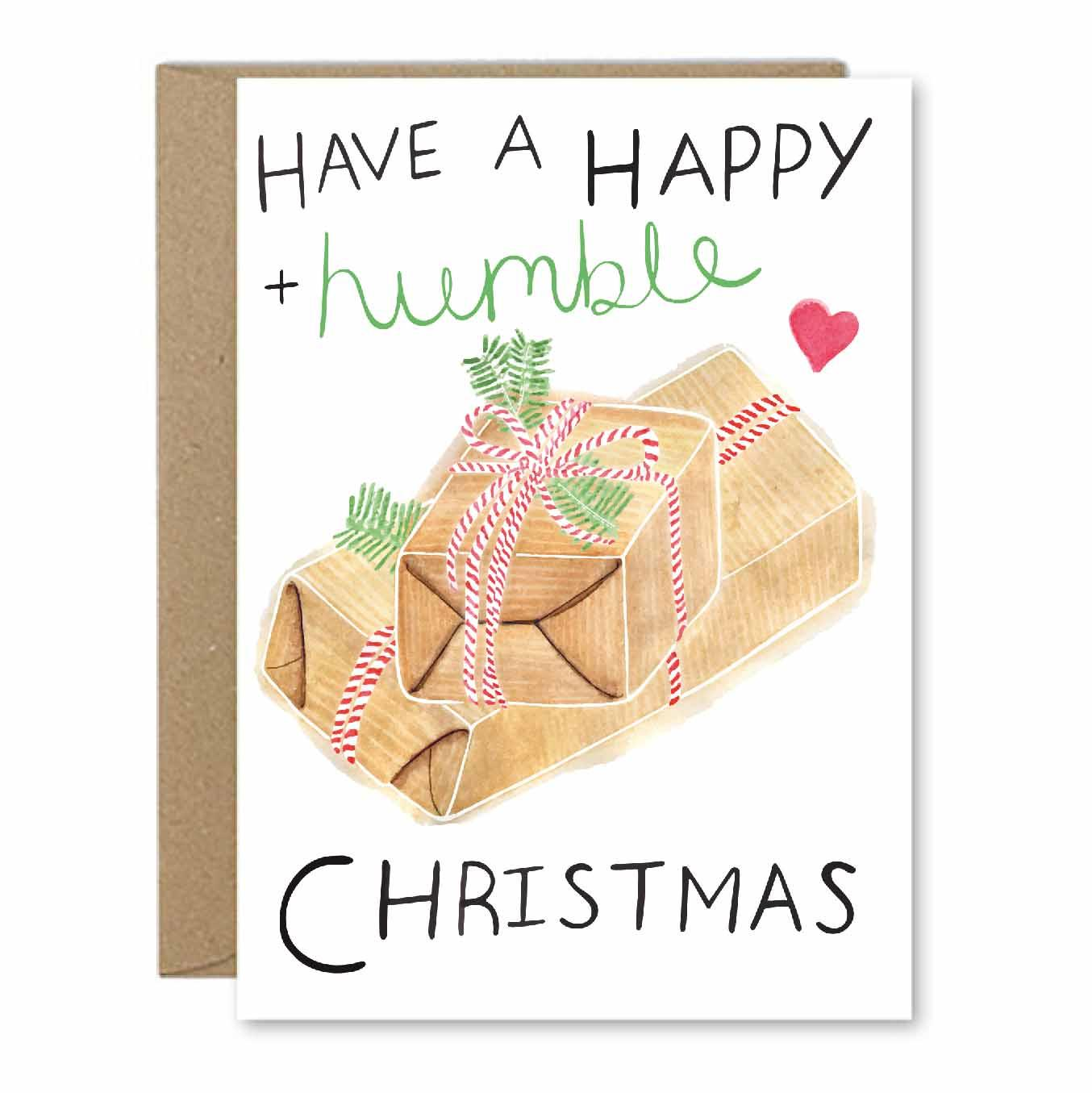 Have A Happy + Humble Christmas - Recycled Greeting Card