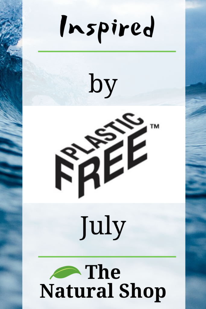 Inspired by Plastic Free July