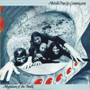 Melodic Energy Commission - Migration Of The Snails
