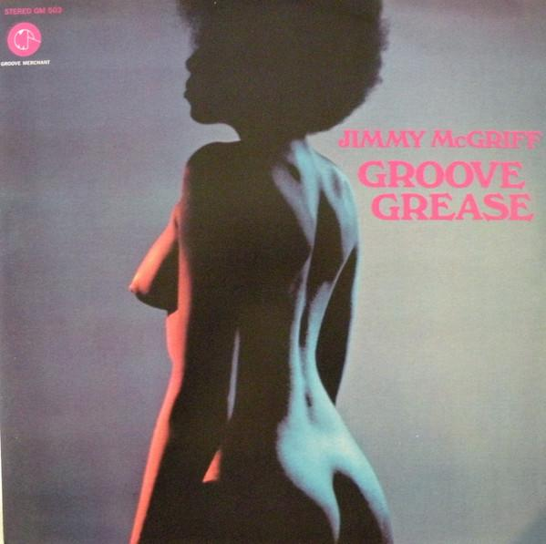 Jimmy McGriff ‎– Groove Grease