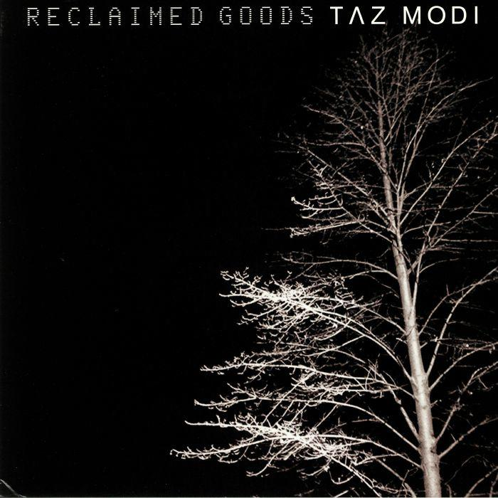 Taz Modi ‎– Reclaimed Goods