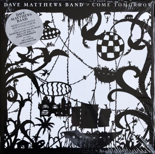 Dave Matthews Band ‎– Come Tomorrow