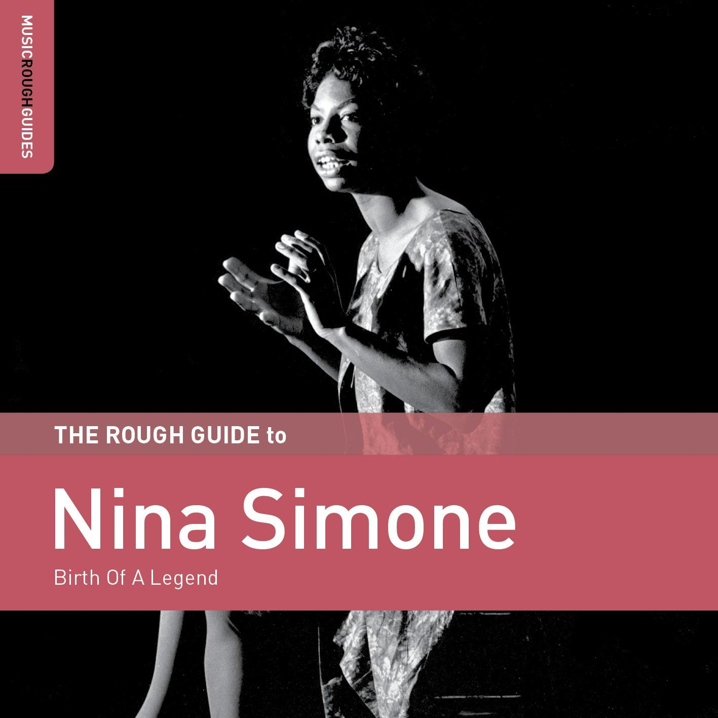 Nina Simone - Birth Of A Legend (Rough Guide To Nina Simone)