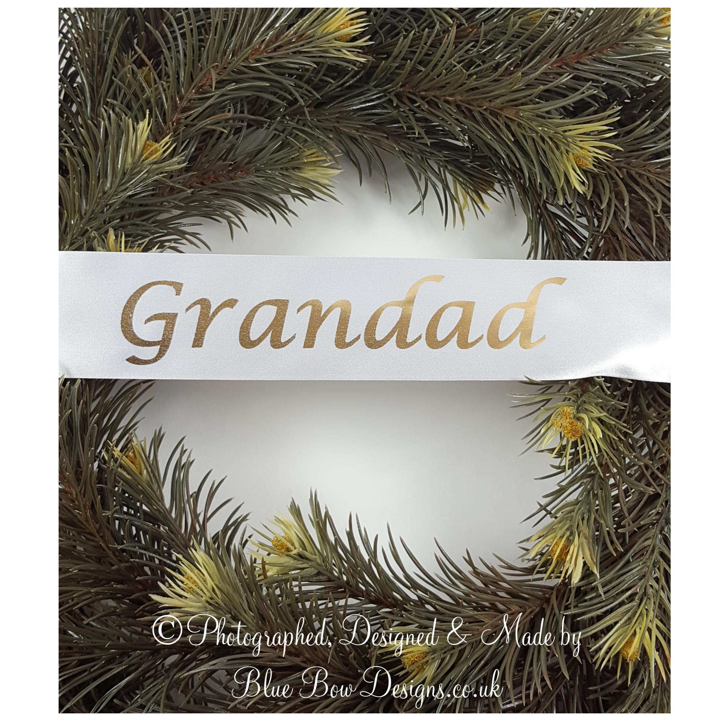 Grandad white wreath ribbon with gold text
