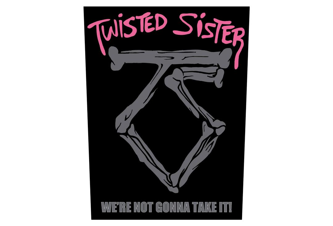 Official Band Merch | Twisted Sister - We're Not Gonna Take It Printed Back Patch