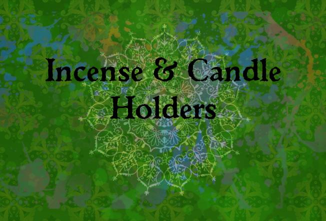 Incense & Candle Holders