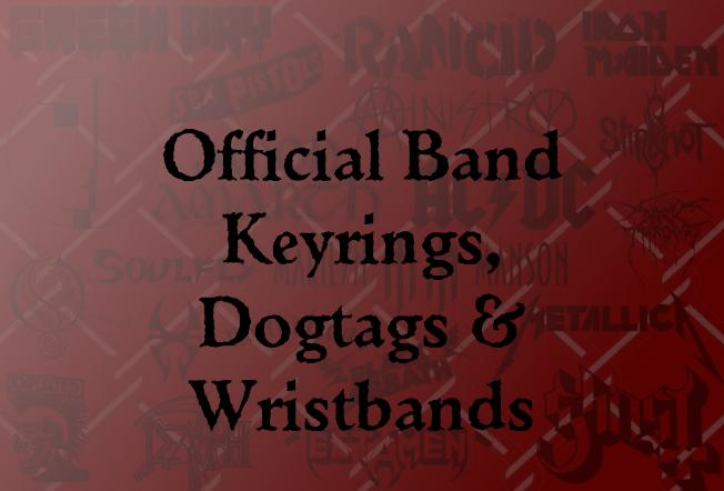 Official Keyrings, Dogtags & Wristbands