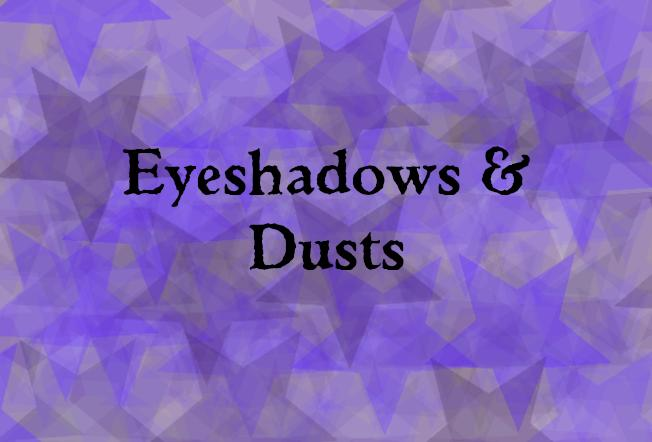 Eyeshadows & Dusts