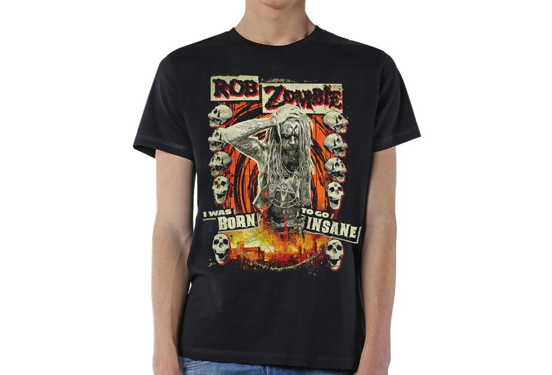 Official Band Merch | Rob Zombie - Born To Go Insane