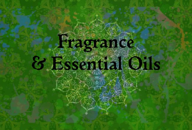 Fragrance & Essential Oils