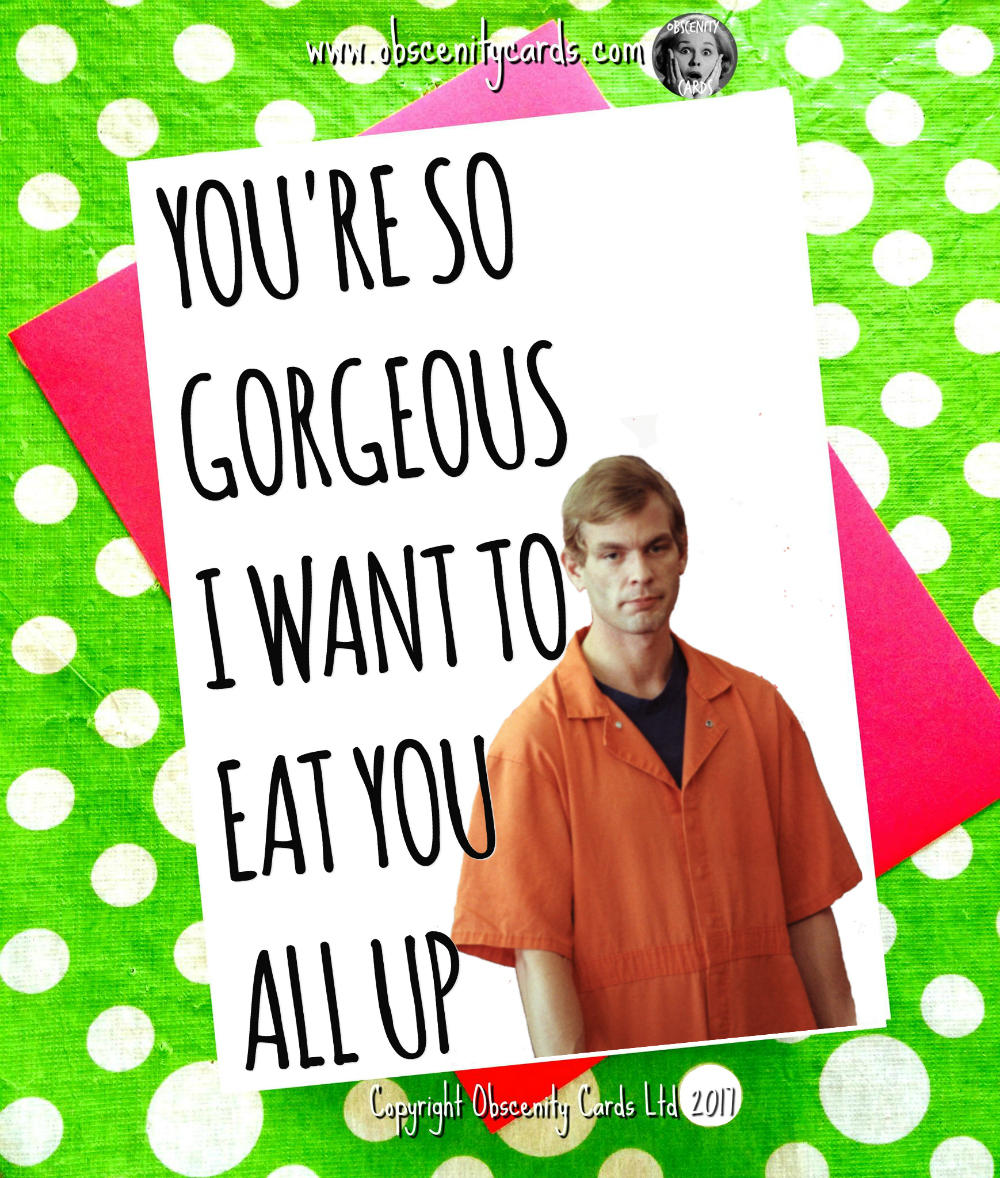 JEFFREY DAHMER FUNNY VALENTINES DAY CARCD