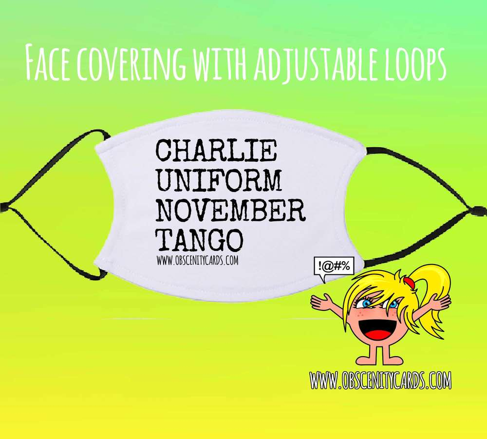 CHARLIE UNIFORM NOVEMBER TANGO FACE COVERING / FACE FASHION / FACIAL COVER