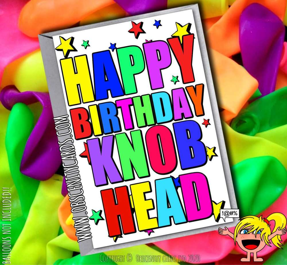 HAPPY BIRTHDAY KNOB HEAD FUNNY CARD