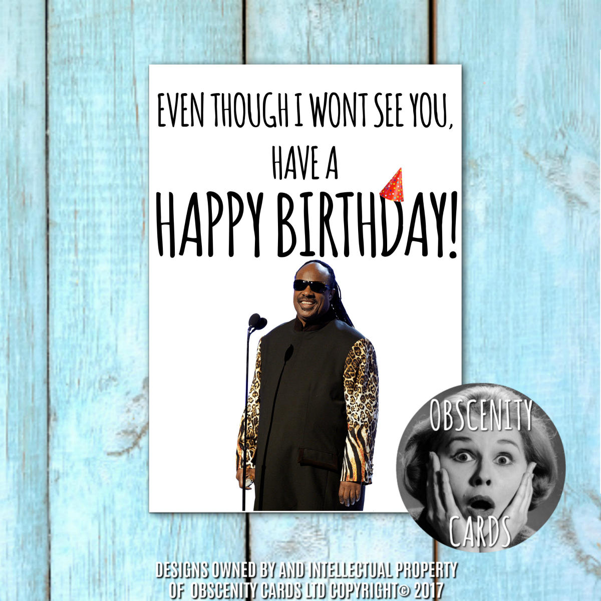 STEVIE WONDER - EVEN THOUGH I WONT SEE YOU Funny Birthday card