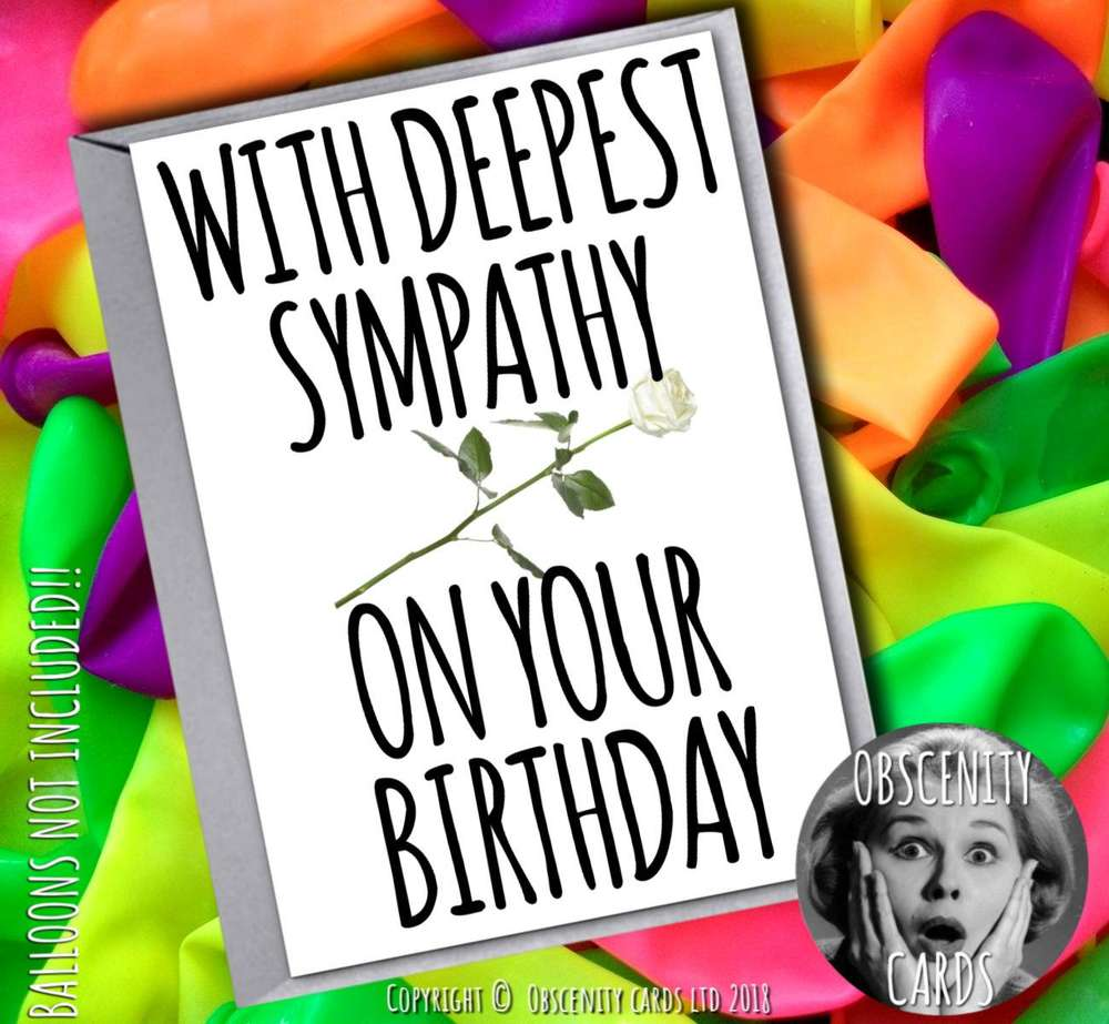 WITH DEEPEST SYMPATHY ON YOUR BIRTHDAY