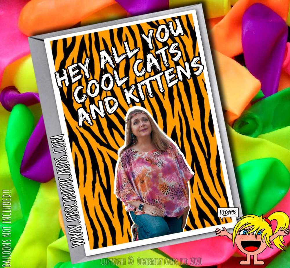 HEY ALL YOU COOL CATS AND KITTENS CAROLE BASKIN TIGER KING FUNNY CARD