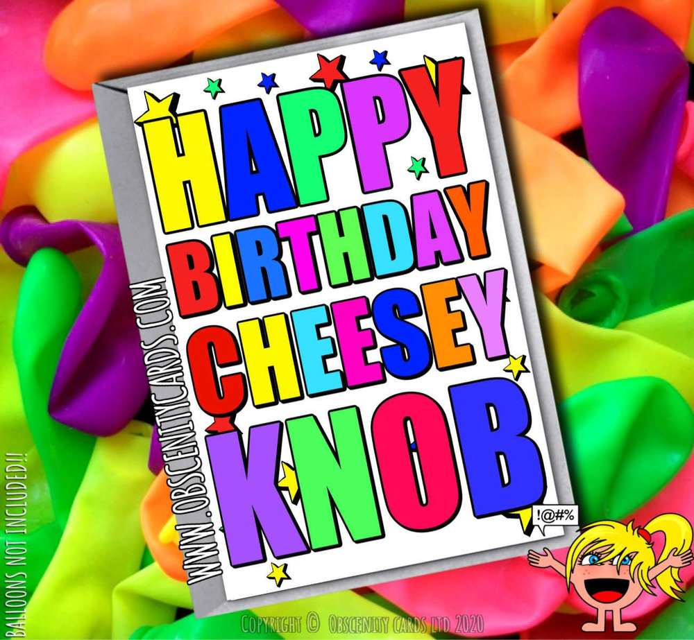 HAPPY BIRTHDAY CHEESEY KNOB FUNNY CARD